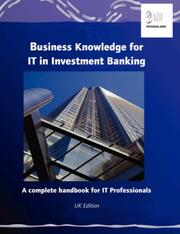 Cover of: Business Knowledge for IT in Investment Banking