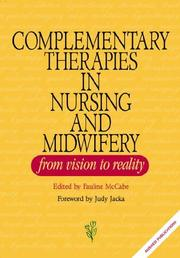 Cover of: Complementary Therapies in Nursing and Midwifery