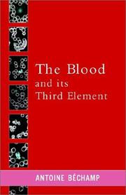 Cover of: The Blood and Its Third Element