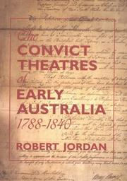 Cover of: The convict theatres of early Australia, 1788-1840