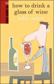 Cover of: How to Drink a Glass of Wine (The Ginger series)