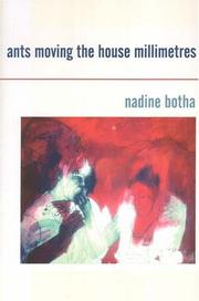 Cover of: Ants Moving the House Millimetres