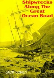 Cover of: Wrecks along the Great Ocean Road | Jack Kenneth Loney