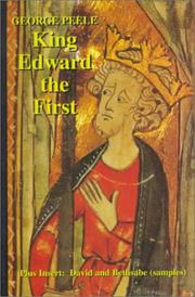 Cover of: The Chronicle of King Edward The First Surnamed Longshanks with The Life of Lluellen Rebel in Wales, with insert David and Bethsabe (Samples)