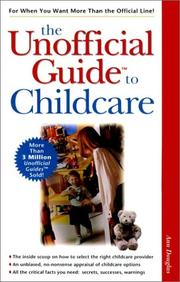Cover of: The unofficial guide to childcare