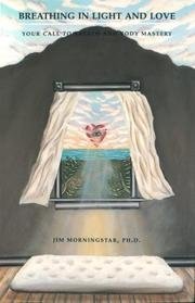Cover of: Breathing in Light and Love | Jim Morningstar