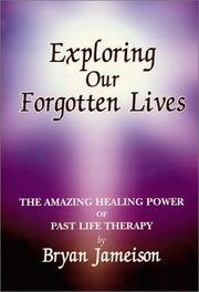 Cover of: Exploring our forgotten lives