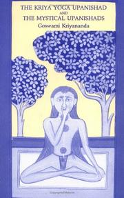 Cover of: Kriya Yoga Unpanishad & the Mystical Upanishads |