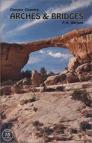 Cover of: Canyon Country Arches and Bridges