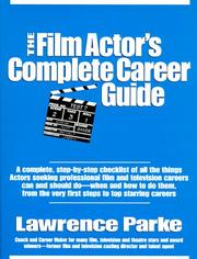 Cover of: The Film Actor's Complete Career Guide