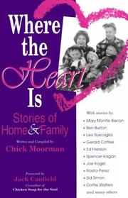 Cover of: Where the heart is | Chick Moorman