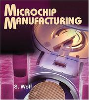 Microchip manufacturing by Stanley Wolf