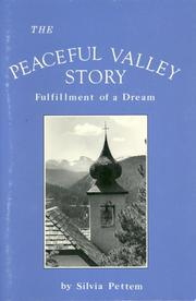 Cover of: The Peaceful Valley story: fulfillment of a dream