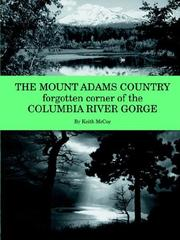 Cover of: The Mount Adams Country | Keith McCoy