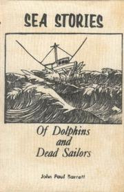 Cover of: Sea Stories of Dolphins and Dead Sailors (Book I)