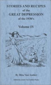 Cover of: Stories And Recipes of the Great Depression of the 1930's, Volume IV (Stories & Recipes of the Great Depression)