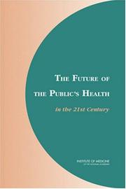 The Future of the Publics Health in the 21st Century