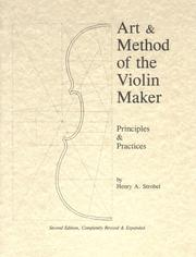 Cover of: Art & method of the violin maker | Henry A. Strobel