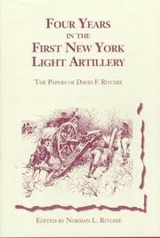 Cover of: Four years in the First New York Light Artillery