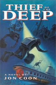 Cover of: Thief of the deep | Jon Coon