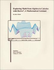 Cover of: Exploring Math from Algebra to Calculus with Derive, A Mathematical Assistant