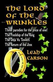 The Lord Of The Wrinkles by Leah Carson