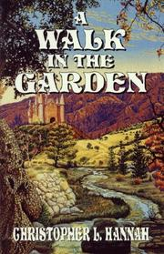 Cover of: walk in the garden | Christopher L. Hannah