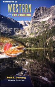 Cover of: Handbook of Western Fly Fishing | Paul B. Downing