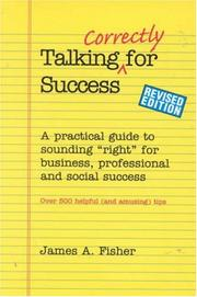 Cover of: Talking correctly for success by Fisher, James A.