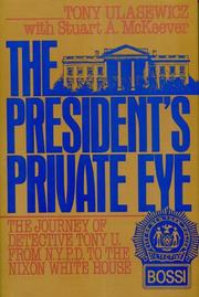 The President's private eye by Tony Ulasewicz