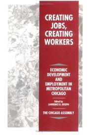 Cover of: Creating jobs, creating workers | Chicago Assembly.