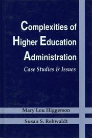 Cover of: Complexities of higher education administration | Mary Lou Higgerson