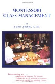 Cover of: Montessori class management | Franco Albanesi