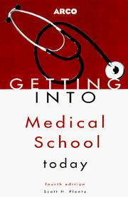 Cover of: Getting Into Medical School Today (Getting Into Medical School)