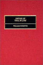 History of trial by jury by Forsyth, William