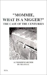 Cover of: Mommie, what is a Nigger?