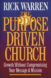 Cover of: The  purpose driven church | Rick Warren