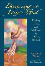 Cover of: Dancing in the arms of God | C. W. Neal