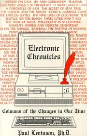 Cover of: Electronic chronicles: columns of the changes in our time