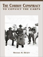 Cover of: The cowboy conspiracy to convict the Earps