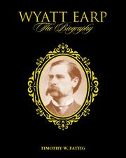 Cover of: Wyatt Earp | Timothy W. Fattig