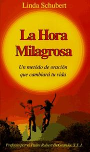 Cover of: La Hora Milagrosa by Linda Schubert