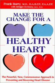 Cover of: Make the change for a healthy heart
