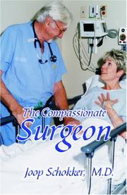 Cover of: The Compassionate Surgeon | Joop Schokker, M.D.