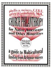 Church philanthropy for Native Americans and other minorities by Phyllis A. Meiners
