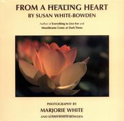 Cover of: From A Healing Heart | Marjorie White