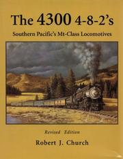 The 4300 4-8-2's by Church, Robert J.