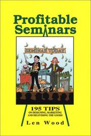 Cover of: Profitable seminars | Len Wood