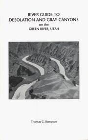 Cover of: River guide to Desolation and Gray Canyons on the Green River, Utah