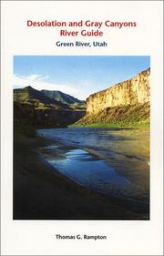 Cover of: Desolation and Gray canyons river guide